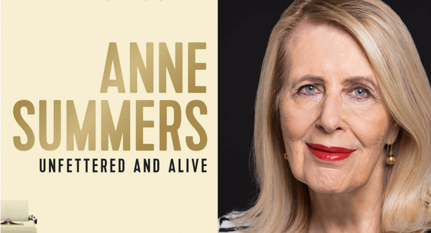 Anne Summers: A woman for our time